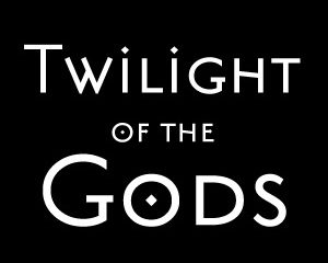 Twilight of the Gods