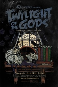 Blackbird Theater's TWILIGHT OF THE GODS (2010)